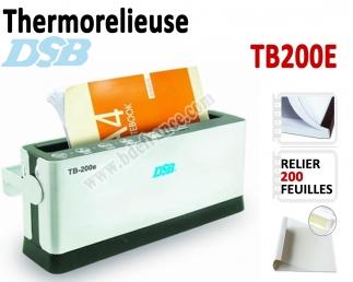 Relieur Par Chemises thermique A4 - Capacité de reliure : 200 feuilles TB200E DSB N°1 Thermorelieur par couverture Pré-encollée