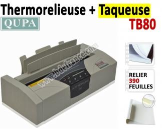 Relieur Thermique + Taqueuse - Capacité de reliure : 390 feuilles TB80 QUPA  N°1 Thermorelieur par couverture Pré-encollée