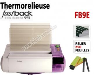 Thermorelieuse par bande FasBack -Epaisseur maxi : 250 feuilles A5/A4 FB9E FASTBACK N°2 Thermorelieur par bandes thermo-colla...