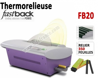 Thermorelieuse par bande FasBack - Epaisseur maxi : 350 feuilles A5/A4 FB20 FASTBACK N°2 Thermorelieur par bandes thermo-coll...