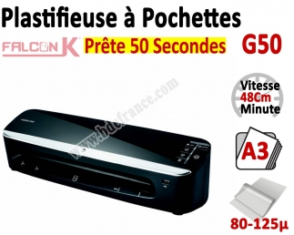Plastifieuse à Pochettes A3 - Plastifier : 80 /100/125µ G50 FALCONK Machine à Plastifier