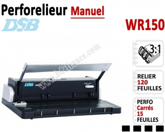 Perforelieur 3:1 manuel 15 pages - Relier 120 feuilles A4, Perforation Carré WR150 DSB N°2 Machines à relier anneaux métalliques