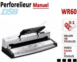 Perforelieur 3:1 manuel 6 pages - Relier 50 feuilles A4, Perforation Carré WR60 DSB N°2 Machines à relier anneaux métalliques
