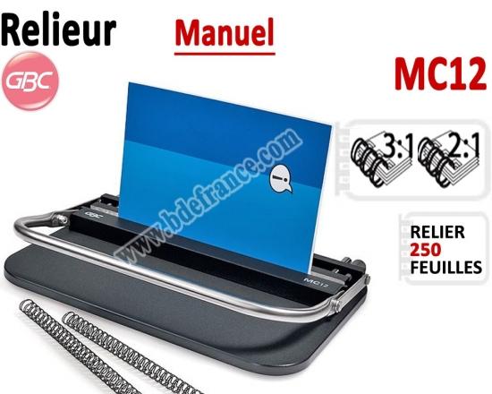 Relieur Manuel Reliure Métal 3:1 & 2:1 -Relier jusqu'au 300 feuilles. MC12 GBC C - Relieur professionnel