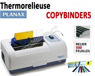 Thermorelieuse par bande Plana - Epaisseur maxi : 300 feuilles A5/A4 COPYBINDER5 PLANA N°2 Thermorelieur par bandes thermo-co...