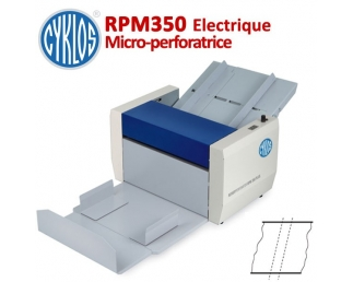 Microperforation Electrique : 35cm - Micro-perfo 55 et 180 g/m2  RPM350 CYKLOS N° 1 Raineuses & Microperforation
