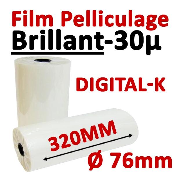 @Film Pelliculage BRILLANT Digital-K 30 MIC (OPP12 + Hyperbond18)# Largeur 320mm Ø 7.6cm# Vendu par 1 Rouleau de 500 mètres