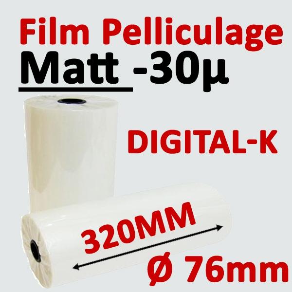 Film Pelliculage MATT Digital-K 30 MIC (OPP13 + Hyperbond17)# Largeur 320mm Ø 7.6cm# Vendu par 1 Rouleau de 500 mètres