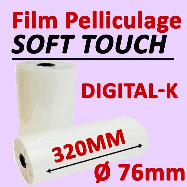 Film Pelliculage SOFT TOUCH Digital-K 30 MIC (OPP16 + Hyperbond14))# Largeur 320mm Ø 7.6cm# Vendu par 1 Rouleau de 500 mètres